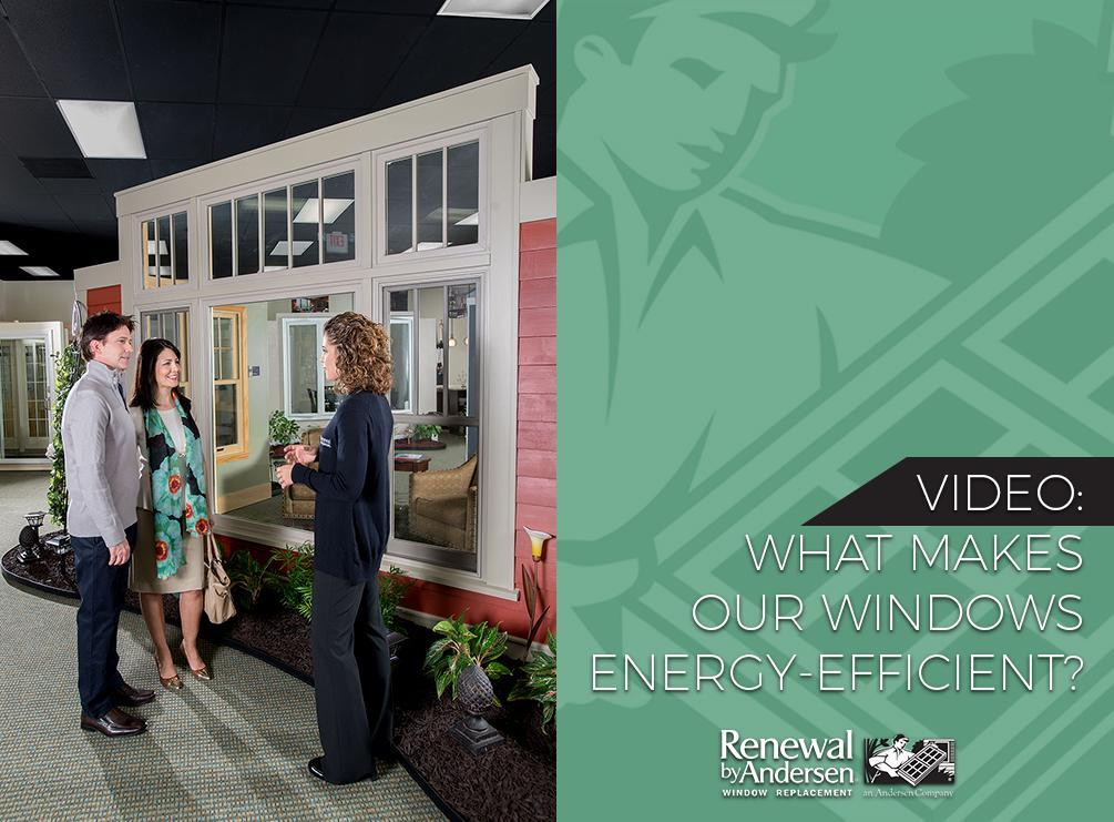 Video what makes our windows energy efficient for What makes a window energy efficient